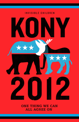 Stop Kony 2012 Poster. Invisible Children