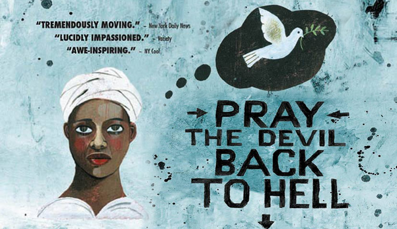 Pray the Devil back to Hell. Movie Poster 2008
